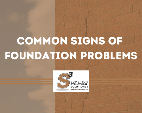 Common Problems that Indicate Foundation Repair is Needed